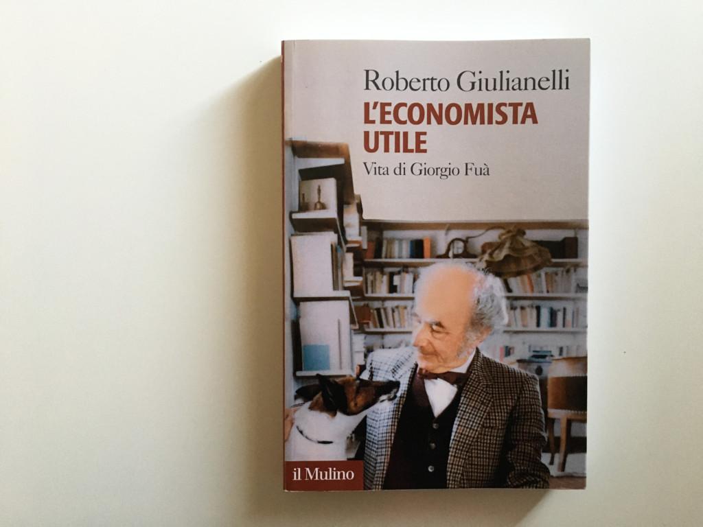 libro-economista-utile-roberto-giulianelli-fondazione-giorgio-fua